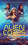 The Alien Corps (Prosperine Book 1)