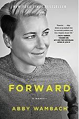 Forward: A Memoir Kindle Edition