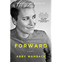 Forward: A Memoir (English Edition)