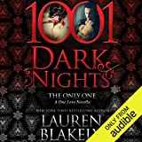 The Only One: A One Love Novella - 1001 Dark Nights