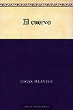 El cuervo (Spanish Edition)