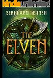 The Elven (The Saga of the Elven Book 1)