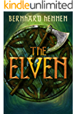 The Elven (The Saga of the Elven Book 1) (English Edition)