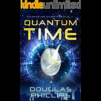 Quantum Time (Quantum Series Book 3)
