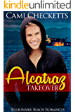 Alcatraz Takeover (Billionaire Beach Romance)