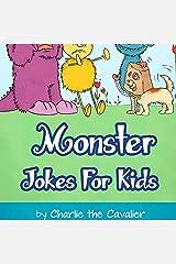 Monster Jokes for Kids: Charlie the Cavalier Joke Books, Book 4