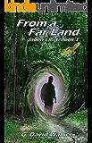 From a Far Land (Jaben's Rift Book 1)