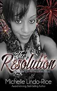 The Resolution (Pulled from the Headlines Book 1)