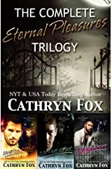 The Complete Eternal Pleasures Trilogy Kindle Edition