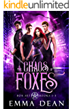 The Chaos of Foxes: A Completed Reverse Harem Shifter Romance