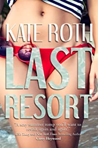Last Resort (Desire Resort Book 1)