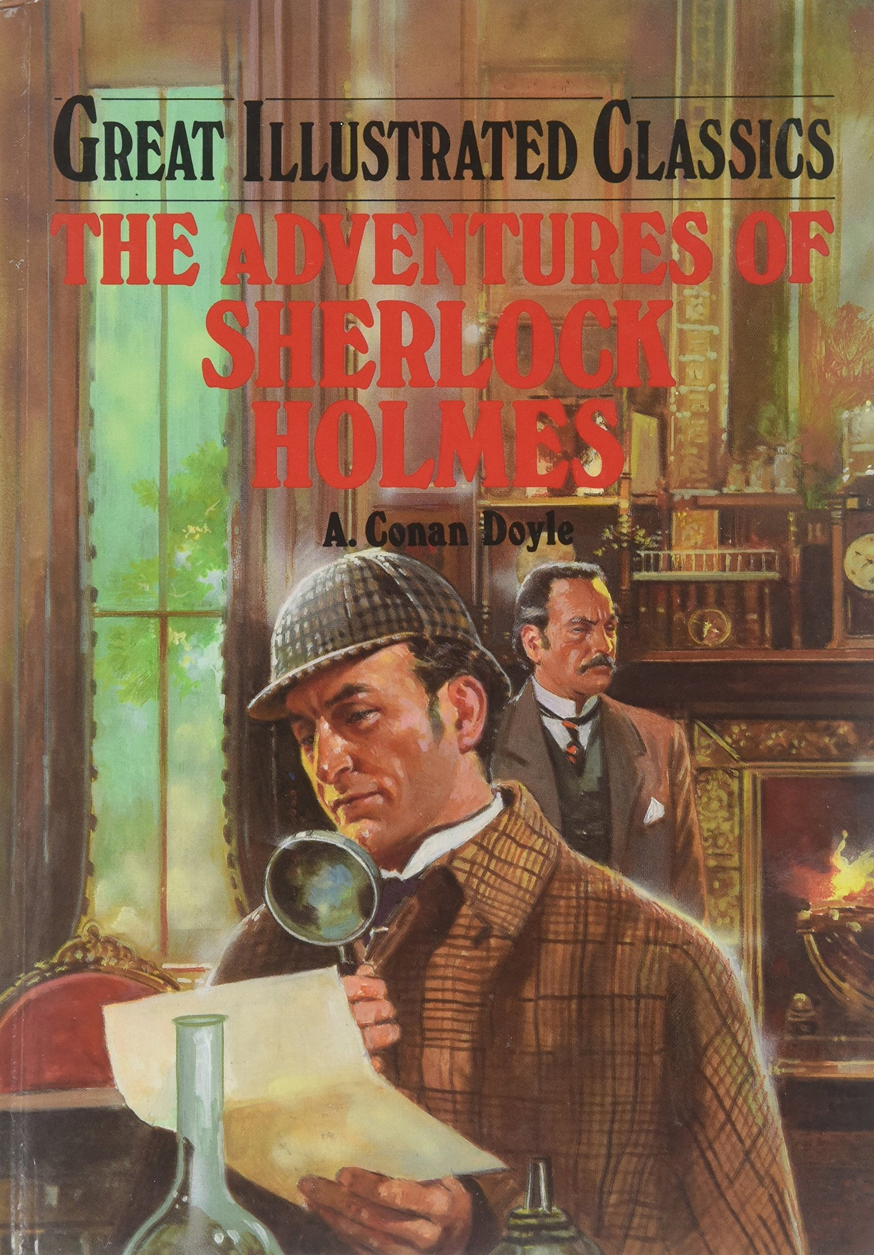 The Adventures Of Sherlock Holmes  Great Illustrated Classics