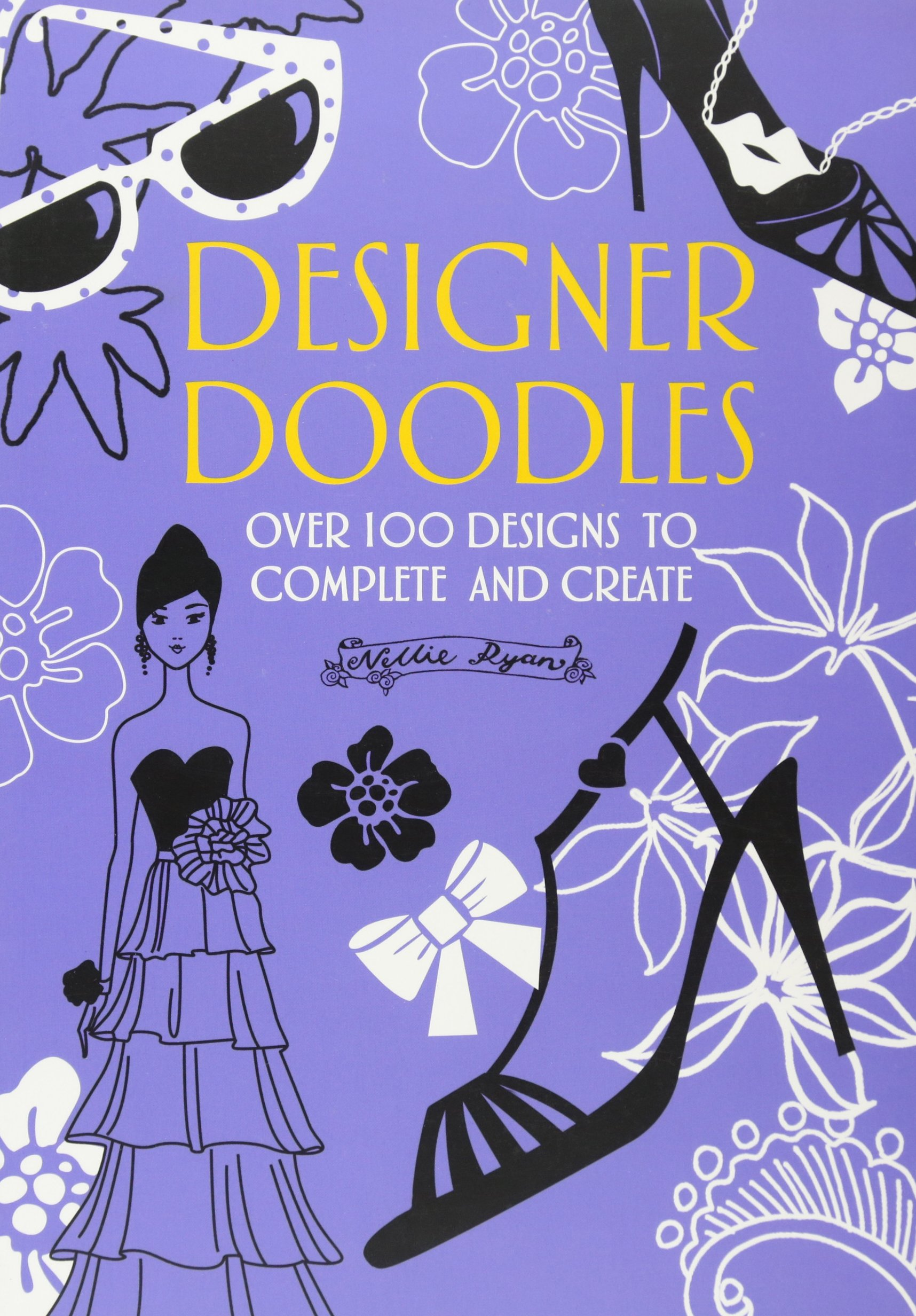 Amazon.com: Designer Doodles: Over 100 Designs to Complete and Create  (9780762437610): Nellie Ryan: Books
