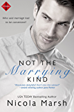 Not the Marrying Kind (Entangled Indulgence)