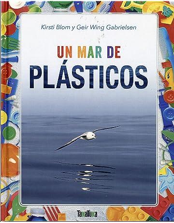 Un mar de plásticos (Takatuka no ficción): Amazon.es: Blom, Kirsti, Wing Gabrielsen, Geir, Tollefsen, Lotte Katrine: Libros