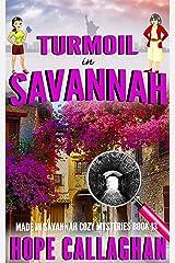 Turmoil in Savannah: A Made in Savannah Cozy Mystery (Made in Savannah Cozy Mysteries Series Book 13) Kindle Edition