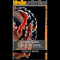 Monogatari Tales of Japan: Illustrated with works of Katsushika Hokusai (World folktates)