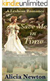 Save Me in Time: A Lesbian Romance (Secret Love Series Book 2)