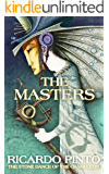 The Masters (The Stone Dance of the Chameleon Book 1)
