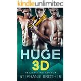 HUGE 3D: A REVERSE HAREM STEPBROTHER ROMANCE (HUGE Series)