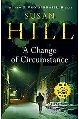 A Change of Circumstance: Simon Serrailler Book 11 (English Edition) eBook Kindle