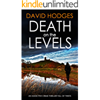 DEATH ON THE LEVELS an addictive crime thriller full of twists (Detective Kate Hamblin mystery Book 6)
