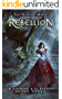 Rebellion: A Kurtherian Gambit Series (The Rise of Magic Book 3) (English Edition)