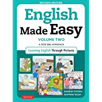 English Made Easy Volume Two: A New ESL Approach: Learning English Through Pictures: 2
