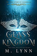 Glass Kingdom (Fantasy and Fairytales Book 4) Kindle Edition