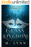 Glass Kingdom (Fantasy and Fairytales Book 4)