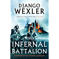 The Infernal Battalion (The Shadow Campaigns Book 5) (English Edition)