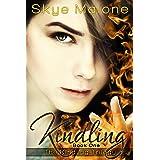 Kindling (Kindling Trilogy Book 1)