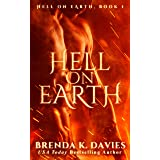 Hell on Earth (Hell on Earth Series Book 1)