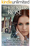 The Thornless Rose (The Elizabethan Time Travel Series Book 1) (English Edition)