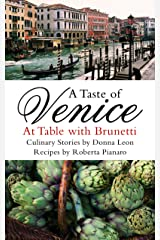 A Taste of Venice: At Table with Brunetti Paperback