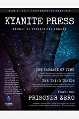 Kyanite Press SEP/OCT 2018 Kindle Edition