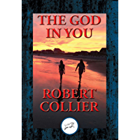 The God In You: With Linked Table of Contents (English Edition)