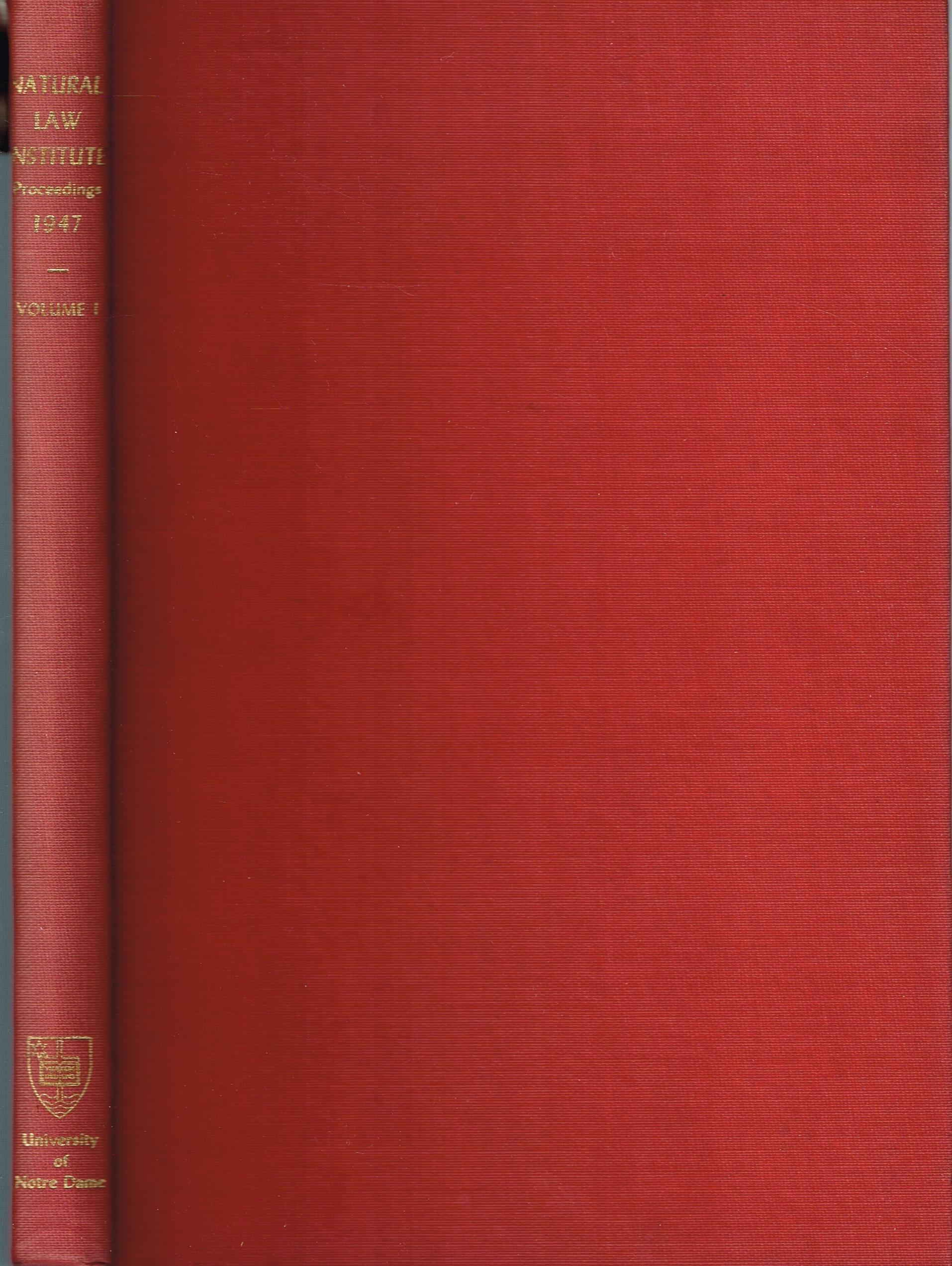 UNIVERSITY OF NOTRE DAME NATURAL LAW INSTITUTE PROCEEDINGS VOLUME I 1947:  Amazon.com: Books