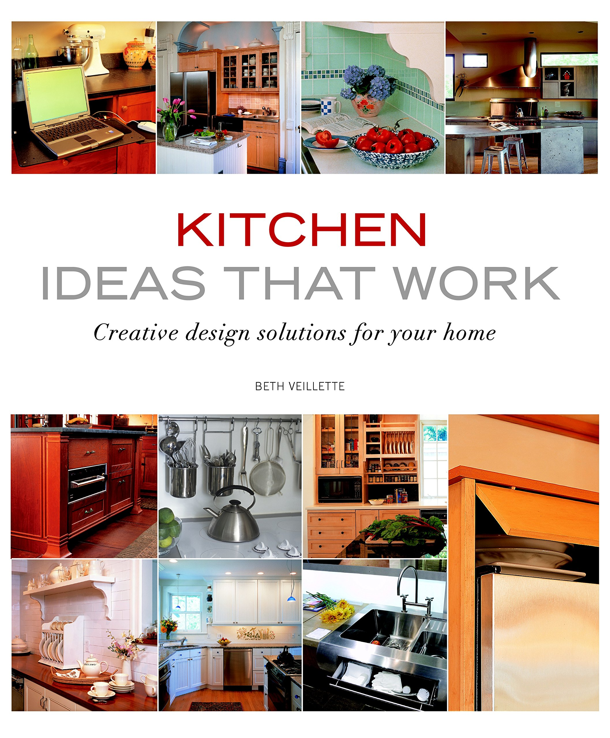 Kitchen Ideas that Work: Creative Design Solutions for Your Home ...
