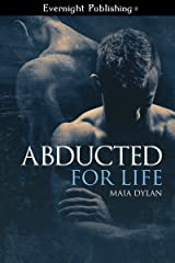 Abducted for Life Kindle Edition