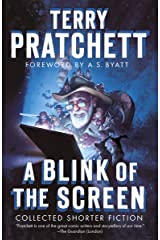 A Blink of the Screen: Collected Shorter Fiction Kindle Edition