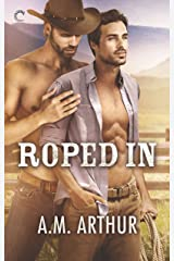 Roped In (Clean Slate Ranch Book 2) Kindle Edition