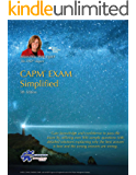 CAPM® Exam Simplified: Aligned to PMBOK® Guide 5th Edition (English Edition)