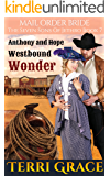 Mail Order Bride: Westbound Wonder (The Seven Sons of Jethro Book 7)