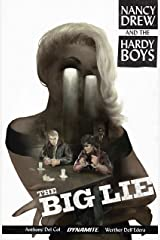 Nancy Drew And The Hardy Boys: The Big Lie Kindle Edition