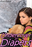 Undercover in Diapers (ABDL Age Play) (English Edition)