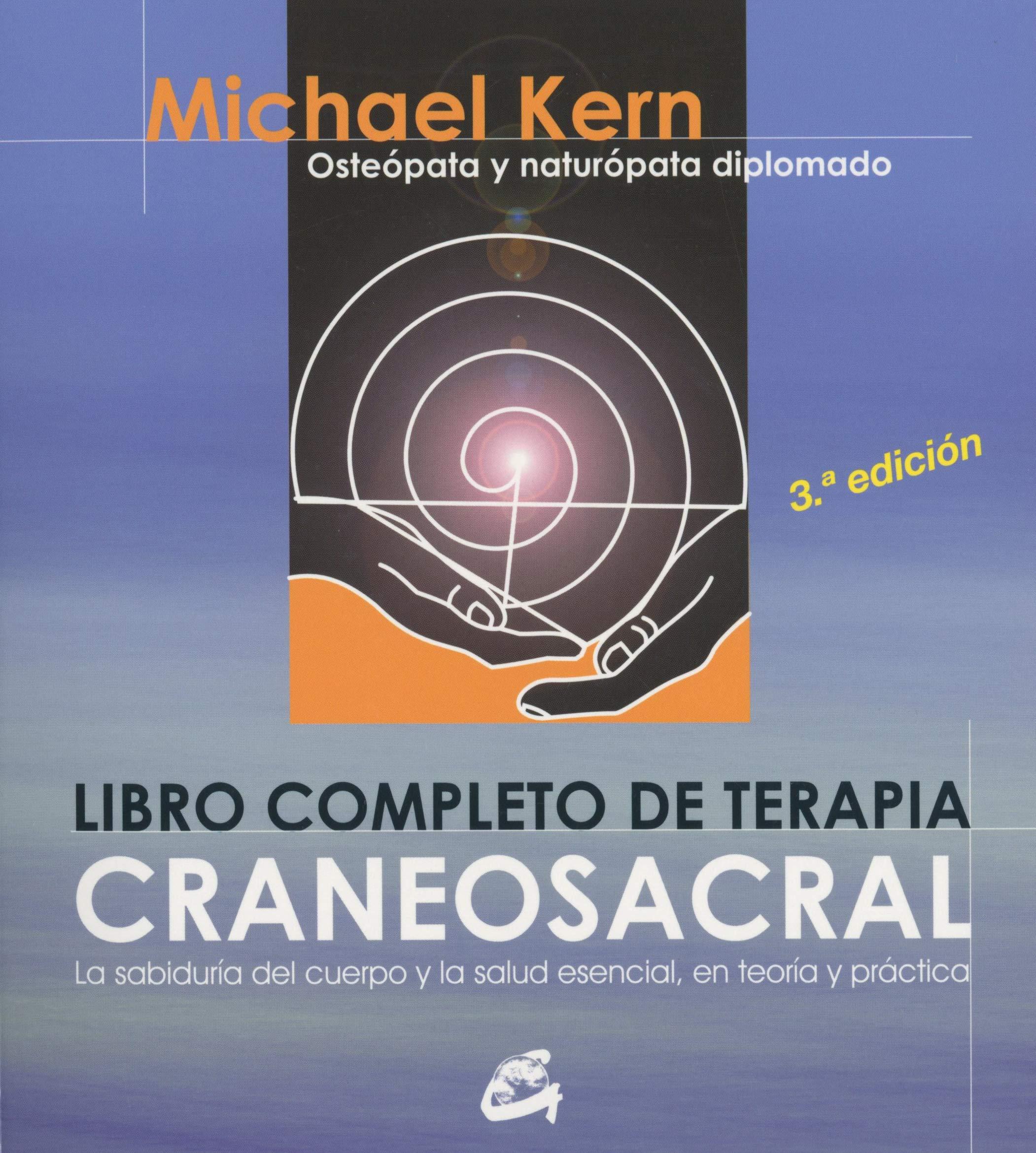 Libro Completo De La Terapia Craneosacral: LA SABIDURÍA DEL CUERPO ...