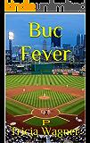 Buc Fever (Pittsburgh Hunks Book 1) (English Edition)