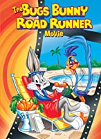 The Bugs Bunny/ Roadrunner Movie