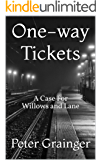 One-way Tickets: A Case For Willows and Lane